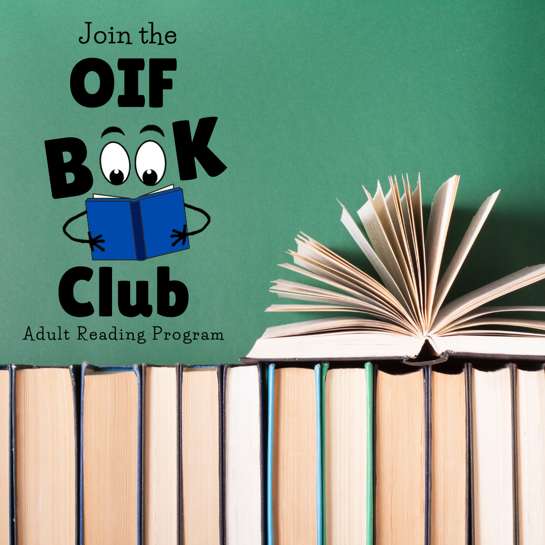 Join the OIF Book Club Adults Reading Program!